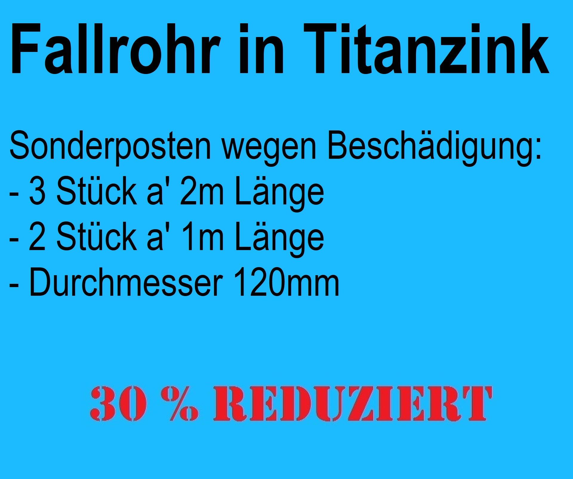 Restposten 120er Fallrohr Titanzink / 8m Gesamtlänge